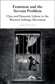 Cover of book by Laura Schwartz called Feminism and the Servant Problem. It shows a black and white photo of a window with smashed panes. It hs been taken from the outside and we can see a woman sitting at the window. She is looking into the camera. The picture conveys deprivation and poor housing.
