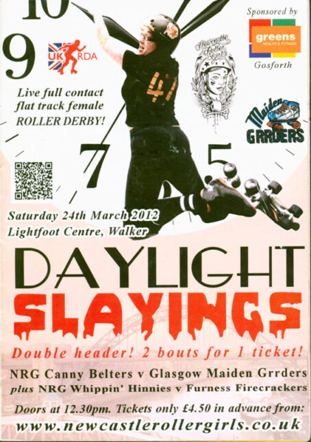 bout programme for Daylight Slayings: a double header (NRG Canny Belters v Glasgow Maiden Grrders and NRG Whippin' Hinnies v Furness Firecrackers) dated SAturday 24th MArch 2012