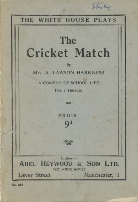 Front cover of slim paperback titled The Cricket Match by Mrs A. Lawson Harkness, published by Abel Heywood & Son Ltd