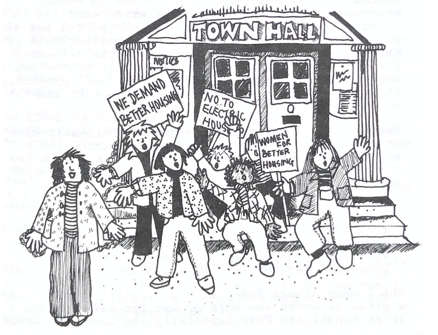 Illustration of a group of people protesting outside a Town Hall. They hold placards emblazoned with 'We demand better housing', 'No to electric housing' and 'Women for better housing'.