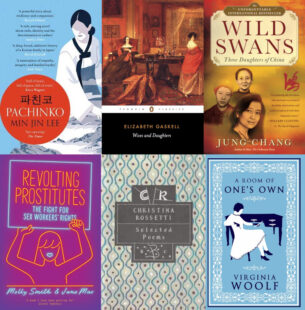 Book covers (from left to right and up to down): Pachinko, Wives of Daughers, Wild Swans, Revolting Prostitutes, Selected poems by Rossetti, A Room of One's Own