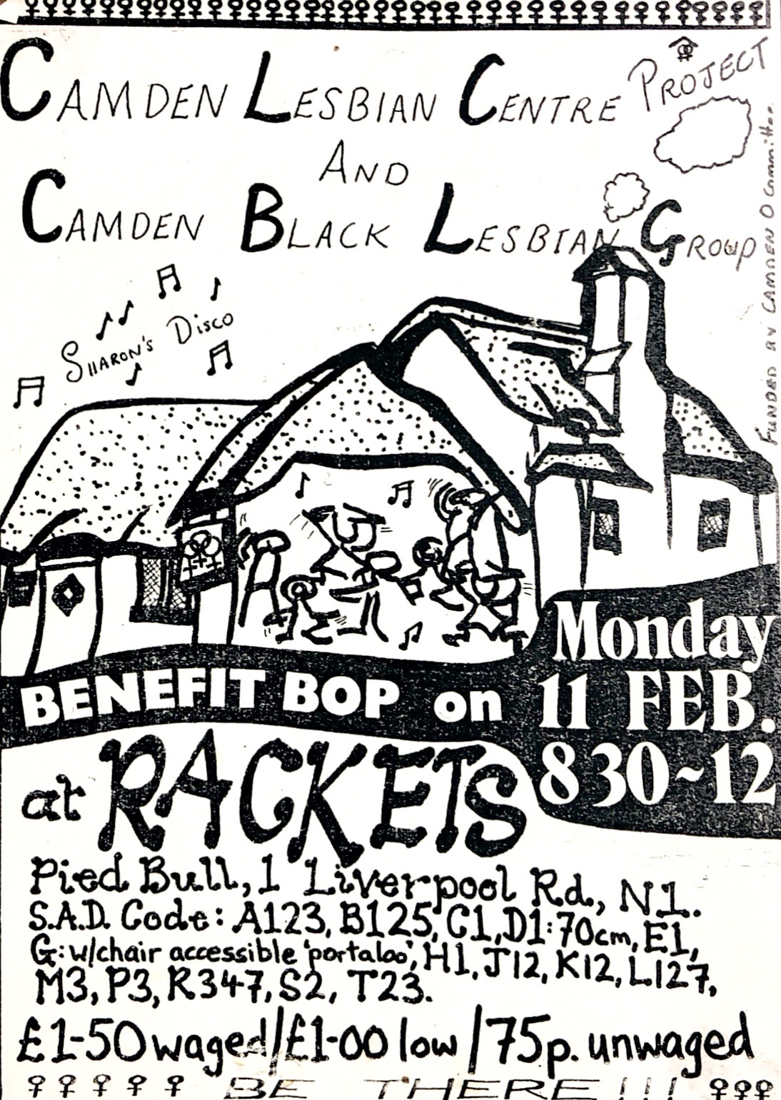 Poster for CLC&BLG benefit bop at Rackets lesbian disco at teh Pied bull on Liverpool Road, London. Features an illustration of a pub (the venue) with stick figures dancing in the foreground and musical notes floating around them. An annotation says 'Sharon's Disco', referring to one of the CLCBLG organisers who also ran Rackets.
